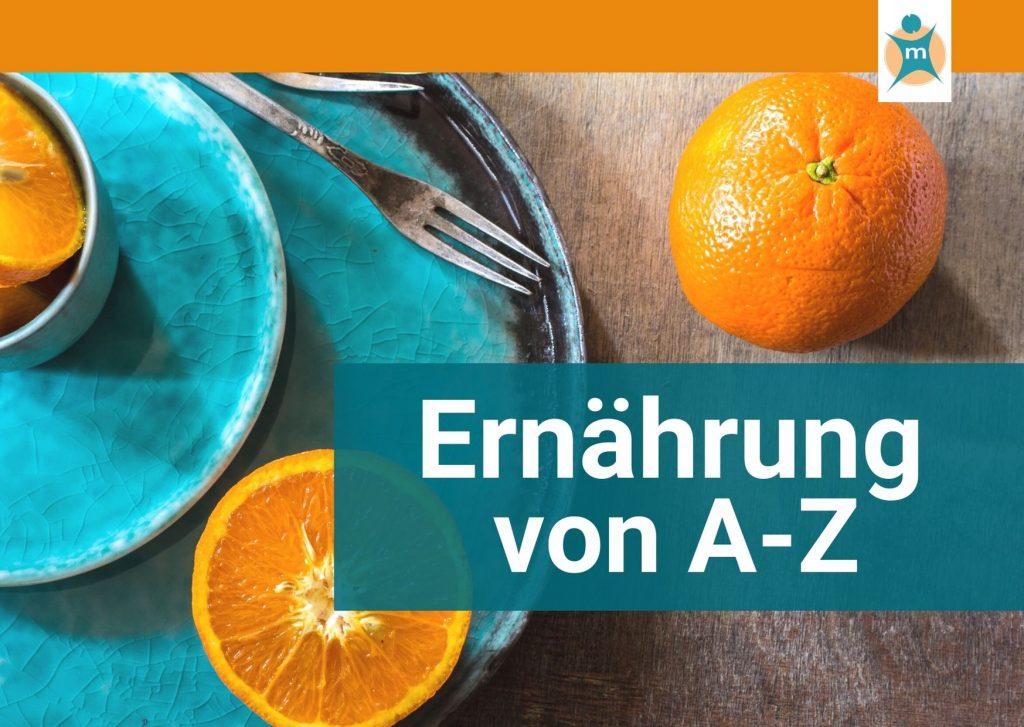 Ernährung von A bis Z